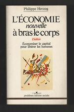 █ Philippe Herzog L'ECONOMIE Nouvelle à Bras-le-corps █