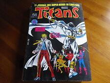 TITANS n° 113 de 1988 X-MEN - VENGEUR DE LA COTE OUEST TBE comme neuf
