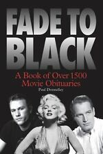 Fade to Black: By Donnelley, Paul