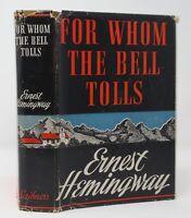 Ernest Hemingway - For Whom Bell Tolls - Beautiful 1st 1st 1st State DJ 1940