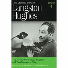The Collected Works of Langston Hughes: Novels -  Not W - HardBack NEW Hughes, L