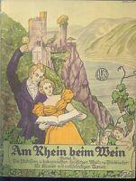 """"""" Am Rhein beim Wein """""""