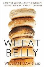 """William Davis, MD """"WHEAT BELLY"""" - Nearly Mint Hardcover"""