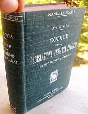 1913 MANUALE HOEPLI 'CODICE DELLA LEGISLAZIONE AGRARIA ITALIANA' PRIMA EDIZIONE