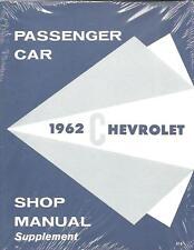 1962 CHEVROLET PASSENGER CAR SHOP MANUAL SUPPLEMENT
