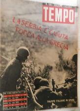 TEMPO 24 aprile 1 maggio 1941 Truppe italiane in Grecia Serbia Balcani Africa di