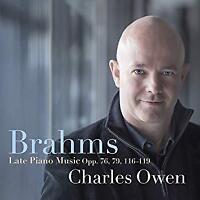 Charles Owen - Brahms: Late Piano Music, Opp. 76, 79, 116-119 (NEW 2CD)