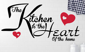 THE KITCHEN IS THE HEART OF THE HOME Art vinyl sticker decal. Custom size colour