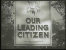 OUR LEADING CITIZEN 1939 Drama w/Bob Burns, Susan Hayward, Charles Bickford