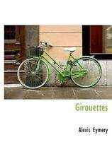 Girouettes (french Edition): By Alexis Eymery