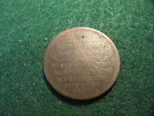 RARE 1833 ROBINSON'S AND CO.  HARD TIMES TOKEN LOW GRADE