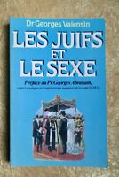 Les juifs et le sexe. La vie sexuelle juive.