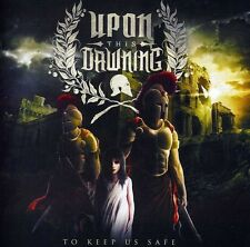 Upon This Dawning - To Keep Us Safe [New CD]