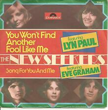 THE NEW SEEKERS - YOU WON'T FIND ANOTHER FOOL LIKE ME / SONG FOR YOU AND ME -USA
