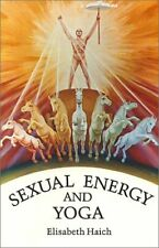 Sexual Energy and Yoga by Elisabeth Haich