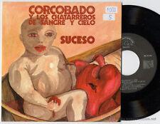 """CORCOBADO Y LOS CHATARREROS DE SANGRE Y CIELO - """"Suceso"""" Single 7"""" - 4 canciones"""