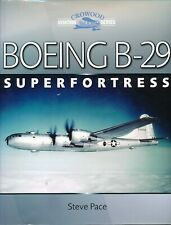 Boeing B-29 Superfortress (Crowood Aviation Series) - New Copy