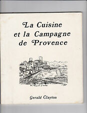 La Cuisine et la Campagne de Provence  Par Gerald CLAYTON (textes et dessins)