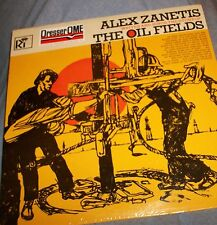 ALEX ZANETIS OIL FIELD SONG STORY 33LP RECORD ALBUM NEW SEALED DRESSER OME PROMO