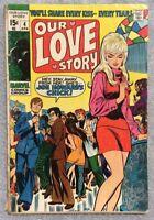 Our Love Story #4 Marvel Comics Stan Lee Sal Buscema Gene Colan 1970 Romance