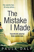 The Mistake I Made, Daly, Paula, Very Good Book