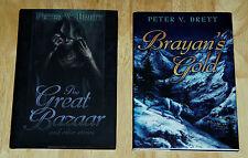 SIGNED/LTD -Peter V Brett -The Great Bazaar, Brayan's Gold, Messenger's Legacy