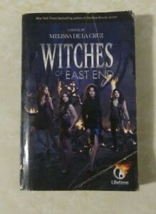 Witches of East End by Melissa De la Cruz (2013, Trade Paperback, Media tie-in)