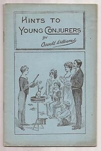 HINTS TO YOUNG CONJURERS by Oswald Williams - circa 1919