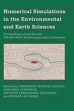 Numerical Simulations in the Environmental and Earth Sciences: Proceedings of th