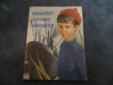 LIVRE SCOLAIRE LES NOUVELLES LECTURES AMUSANTES ANNEE 1963 de F. Santin
