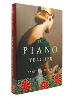 Janice Y. K. Lee THE PIANO TEACHER A Novel 1st Edition 1st Printing