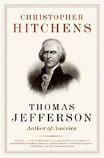 Thomas Jefferson: Author of America-Christopher Hitchens