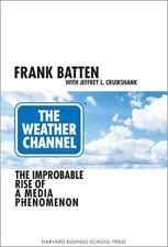 NEW - The Weather Channel by Batten, Frank; Cruikshank, Jeffrey L.
