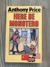 HERE BE MONSTERS., Price, Anthony., Hardback First Edition