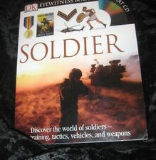 SOLDIER Eyewitness Books CD INCLUDED-TRAINING-TACTICS-VEHICLES-WEAPONS-PB