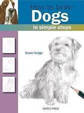 How to Draw Dogs in Simple Steps By Susie Hodge NEW (Paperback) Book
