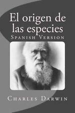 El Origen de Las Especies : Spanish Version by Charles Darwin (2016, Paperback)