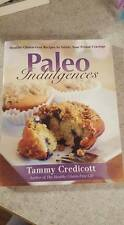Paleo Indulgenses cookbook by Tammy Credicott  reading  cooking
