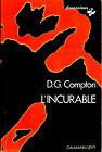 D.G. Compton - L'incurable (Calmann-Levy Dimensions - 1975)