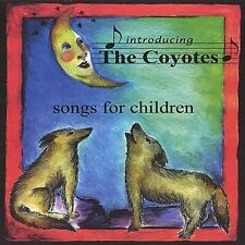 Introducing the Coyotes: Songs for Child CD