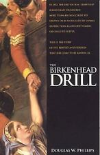 The Birkenhead Drill, Phillips, Douglas W., Good Book