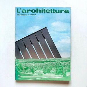L'architettura cronache e storia n. 211 1973 Bruno Zevi Nicola Pagliara Napoli