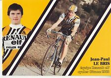 CYCLISME carte cycliste JEAN PAUL LE BRIS équipe RENAULT elf GITANE 1982