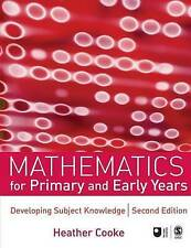 Mathematics for Primary and Early Years: Developing Subject Knowledge by Heathe…