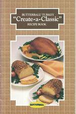Butterball Turkey CREATE A CLASSIC Recipe Book Cookbook