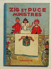 SAINT-OGAN. Zig et Puce Ministres. Hachette 1938. EO. TBE