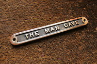 'THE MAN CAVE' BRASS DOOR SIGN SHED GARAGE VINTAGE ~ SOLID METAL GIFT HUMO-01-br