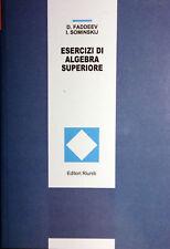 FADDEEV SOMINSKIJ ESERCIZI DI ALGEBRA SUPERIORE EDITORI RIUNITI MIR 1999