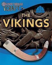 The Vikings (Discover Through Craft), Ganeri, Anita, New Book