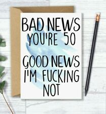 Funny 50th Birthday Card - Bad News You're 50